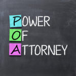 Should a Power of Attorney be a part of my Estate Plan?
